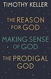 Download this eBook Timothy Keller: The Reason for God, Making Sense of God and The Prodigal God