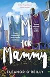 Download this eBook M for Mammy