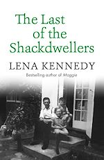 Download this eBook The Last of the Shackdwellers