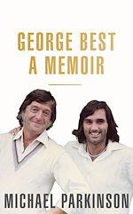 Download this eBook George Best: A Memoir