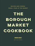 Download this eBook The Borough Market Cookbook