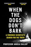 Download this eBook When the Dogs Don't Bark