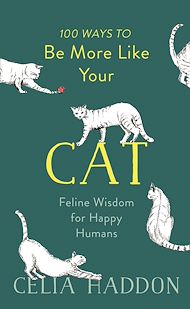 Download the eBook: 100 Ways to Be More Like Your Cat