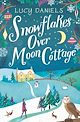 Download this eBook Snowflakes over Moon Cottage