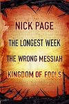 Download this eBook Nick Page: The Longest Week, The Wrong Messiah, Kingdom of Fools