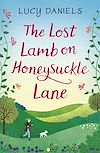 Download this eBook The Lost Lamb on Honeysuckle Lane