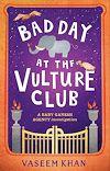 Télécharger le livre :  Bad Day at the Vulture Club