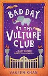 Télécharger le livre :  Bad Day at the Vulture Club