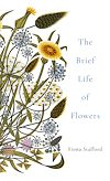 Download this eBook The Brief Life of Flowers
