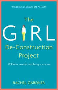 Download the eBook: The Girl De-Construction Project