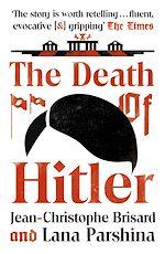 Téléchargez le livre :  The Death of Hitler