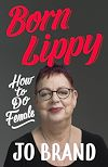 Download this eBook Born Lippy