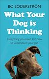 Télécharger le livre :  What Your Dog Is Thinking