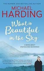 Téléchargez le livre :  What is Beautiful in the Sky