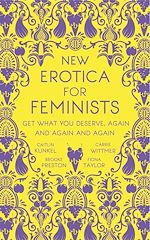 Download this eBook New Erotica for Feminists