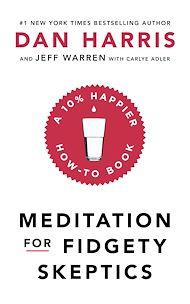 Download the eBook: Meditation For Fidgety Skeptics