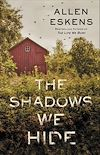 Télécharger le livre :  The Shadows We Hide