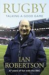 Download this eBook Rugby: Talking A Good Game