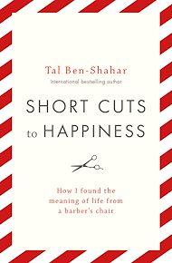 Téléchargez le livre :  Short Cuts To Happiness