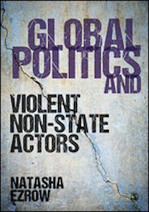 Téléchargez le livre :  Global Politics and Violent Non-state Actors