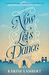 Télécharger le livre :  Now Let's Dance
