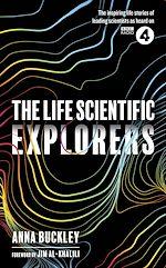 Download this eBook The Life Scientific: Explorers