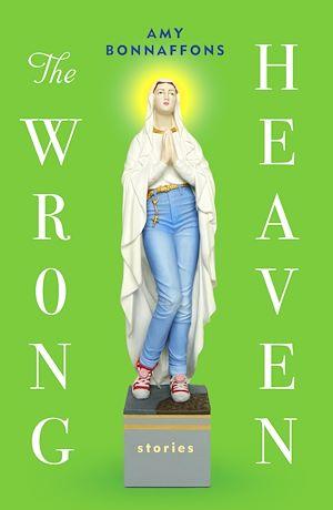 Téléchargez le livre :  The Wrong Heaven