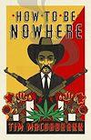 Télécharger le livre :  How to be Nowhere