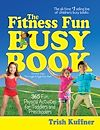 Télécharger le livre :  The Fitness Fun Busy Book