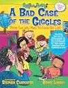 Télécharger le livre :  A Bad Case of the Giggles