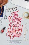 Télécharger le livre :  The College Girl's Survival Guide