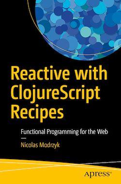 Reactive with ClojureScript Recipes