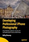 Download this eBook Developing Professional iPhone Photography