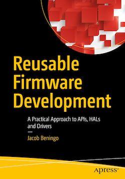 Reusable Firmware Development