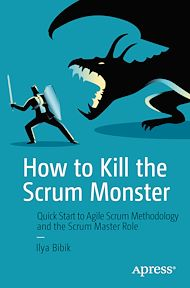 Download the eBook: How to Kill the Scrum Monster