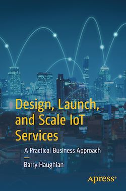Design, Launch, and Scale IoT Services