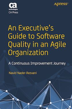 An Executive's Guide to Software Quality in an Agile Organization