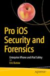 Télécharger le livre :  Pro iOS Security and Forensics