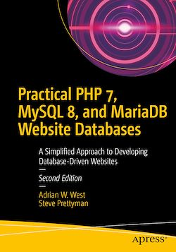 Practical PHP 7, MySQL 8, and MariaDB Website Databases