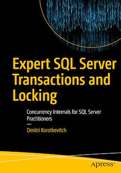 Expert SQL Server Transactions and Locking