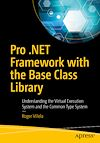 Download this eBook Pro .NET Framework with the Base Class Library