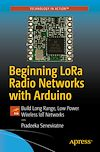 Download this eBook Beginning LoRa Radio Networks with Arduino