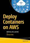 Télécharger le livre :  Deploy Containers on AWS