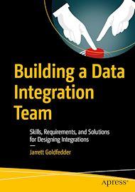 Téléchargez le livre :  Building a Data Integration Team
