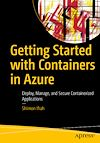 Télécharger le livre :  Getting Started with Containers in Azure