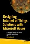 Télécharger le livre :  Designing Internet of Things Solutions with Microsoft Azure