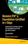 Télécharger le livre :  Become ITIL® 4 Foundation Certified in 7 Days