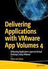 Delivering Applications with VMware App Volumes 4