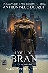 Télécharger le livre :  La Porte, tome 5 - L'œil de Bran