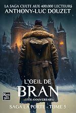 Télécharger cet ebook : La Porte, tome 5 - L'œil de Bran